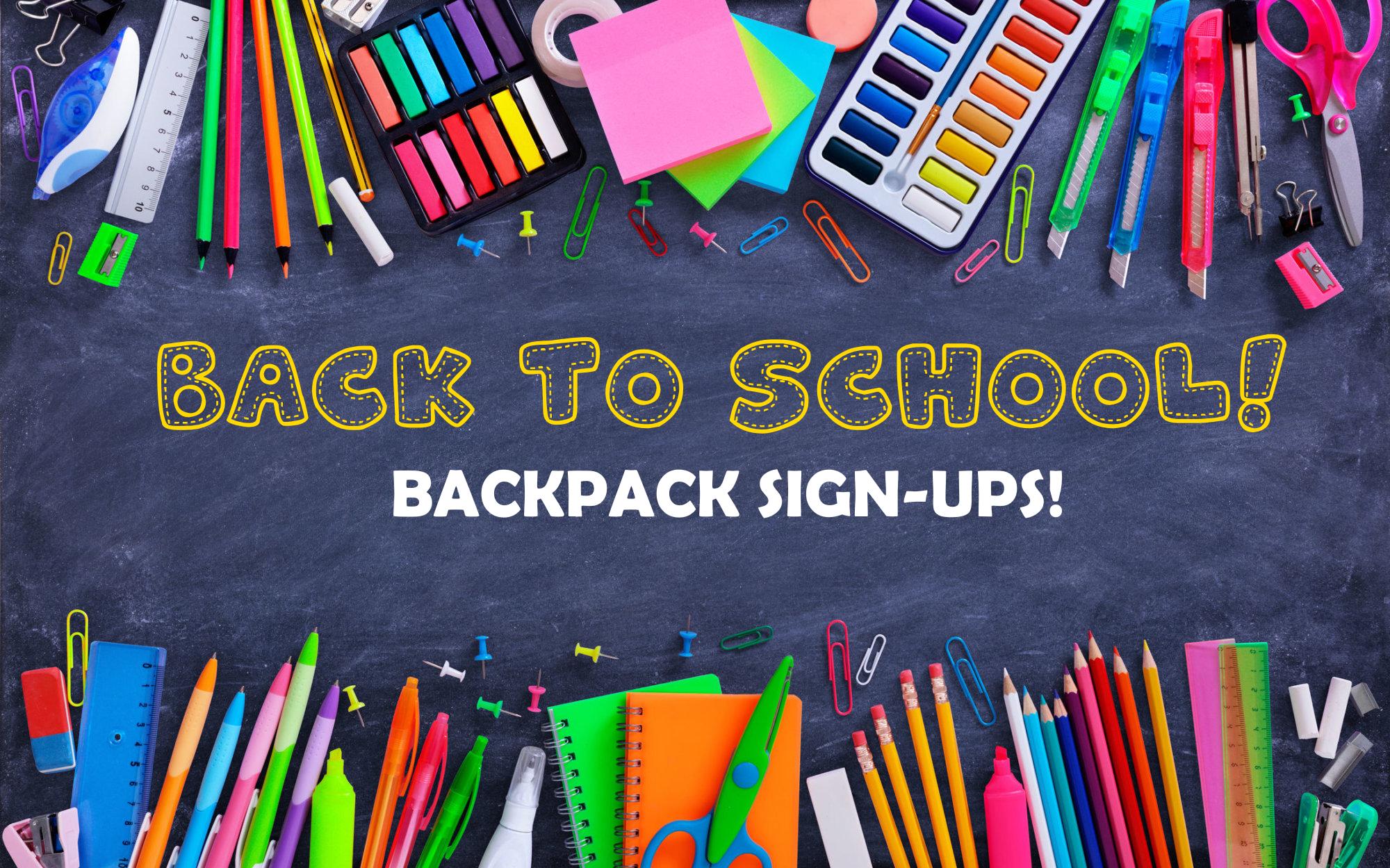2021 Back to School Backpack Sign-ups!